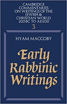 Book Early Rabbinic Writings (Cambridge Commentaries on Writings of the Jewish and Christian World)