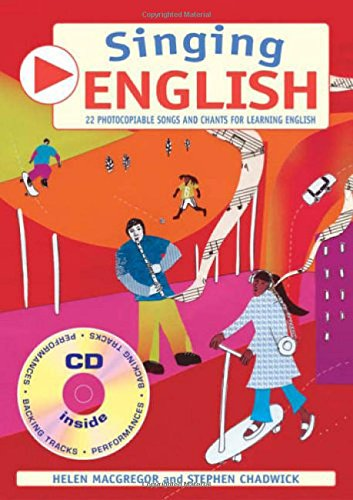 Singing English: 22 Photocopiable Songs and Chants for Learning English (Singing Languages) (Singing Languages S)