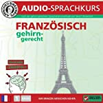 Französisch gehirn-gerecht: 1. Basis (Birkenbihl Sprachen)