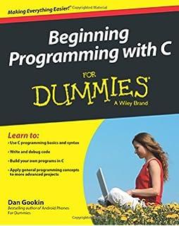 Amazon c for dummies 9780764570681 dan gookin books beginning programming with c for dummies fandeluxe Images
