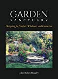 Garden Sanctuary: Designing for Comfort, Wholeness and Connection