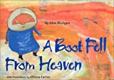 img - for A Boot Fell from Heaven book / textbook / text book