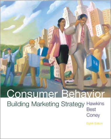Consumer Behavior: Building Marketing Strategy (with DDB Needham Data Disk)