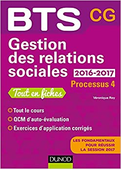 Gestion des relations sociales 2016-2017 - 2e éd. - Processus 4 - BTS CG