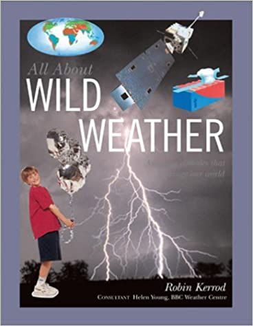 Wild Weather (All About Series)
