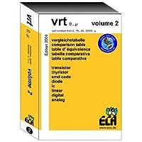 VRT 0 - µ. Volume 2: Vergleichstabelle für Transistoren, Diodem, Thyristoren und IC'S der Typenbezeichnung. Fünfsprachig
