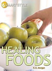 Living Smart: Healing Foods