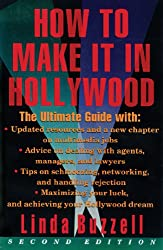 How To Make It In Hollywood: Second Edition