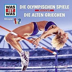 Die Olympischen Spiele / Die alten Griechen (Was ist Was 26)