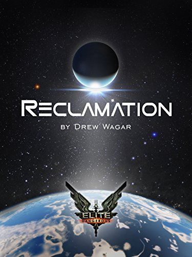 Elite: Reclamation (Elite: Dangerous)