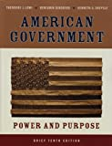 American Government, Theodore J. Lowi and Benjamin Ginsberg, 0393931218