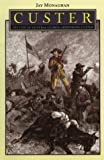 Custer, Jay Monaghan, 0803257325