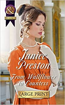 From Wallflower to Countess (Largeprint Historical)