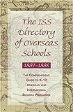 The ISS Directory of Overseas Schools, 1997-1998, Intl. Schools Services Staff, 091366314X