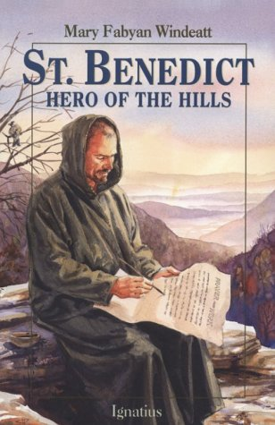 St. Benedict: Hero of the Hills (Vision Books)