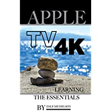 Apple Tv 4k: Learning the Essentials (English Edition)