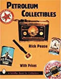 Petroleum Collectibles (Schiffer Book for Collectors)