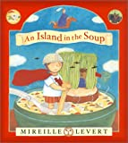 An Island in the Soup, Mireille Levert and M. Levert, 0888994036
