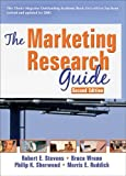 The Marketing Research Guide, Robert E. Stevens and Bruce Wrenn, 0789024179