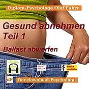Ballast abwerfen (Gesund abnehmen 1) | Olaf Fabry
