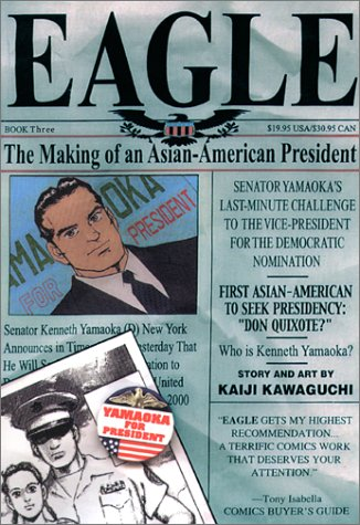 Eagle: The Making of an Asian-American President, Book 3
