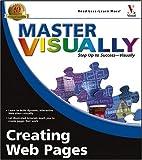 Master VISUALLY Creating Web Pages, Joe Kraynak, 0764577263