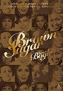 Brown Sugar: Over 100 Years of America's Black Female Superstars (New and Updated Edition)