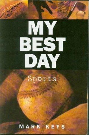 My Best Day: Sports ebook