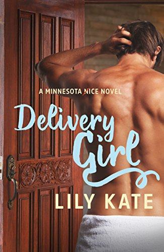 Delivery Girl: A contemporary sports romantic comedy (Minnesota Ice Book 1) by [Kate, Lily]