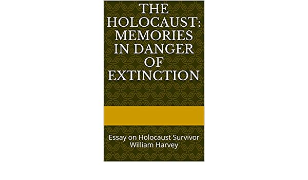 Amazon.com: The Holocaust: Memories in Danger of Extinction: Essay ...