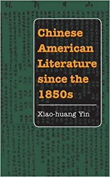 =WORK= Chinese American Literature Since The 1850s (Asian American Experience). oldest photos Nacional puerto static
