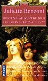 Les loups de Lauzargues, tome 2 : Hortense ..