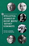 img - for Intellectual Journeys of Recent, Mostly Defunct Economists (Touro College Press) book / textbook / text book