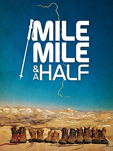 (Mile. Mile and a Half)