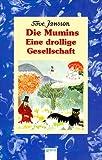 Die Mumins: Eine Drollige Gesellschaft (German Edition)
