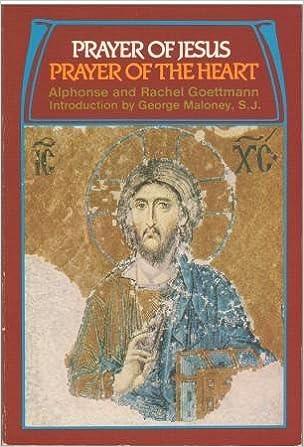 Prayer of Jesus, Prayer of the Heart by Alphonse Goettmann (1991-09-02)