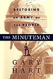 The Minuteman, Gary Hart, 0684838095