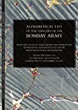 Alphabetical List of the Officers of the Indian Army 1760 to the Year 1834 Bombay, , 184574392X