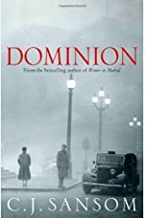 Dominion by Sansom, C. J. on 25/10/2012 1st (first) edition