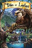 img - for Close Encounters of the Magical Kind (Tales of Lentari) (Volume 6) book / textbook / text book