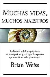 Muchas vidas, muchos maestros (B DE BOLSILLO): Amazon.es