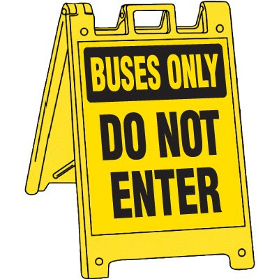 Plastic Buses Only Do Not Enter Barricade, Black / Yellow - 36''H X 25''W