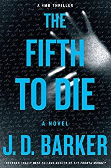 The Fifth to Die (A 4MK Thriller Book 2) by [Barker, J. D.]