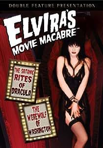 Elvira's Movie Macabre - The Satanic Rites Of Dracula / The Werewolf Of Washington