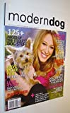 img - for Modern Dog Magazine Spring 2007 - Haylie Duff Cover Photo book / textbook / text book