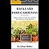 Backyard Herb Gardening: Simple Tips to Help You Grow a Successful Herb Garden