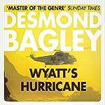 Wyatt's Hurricane | Desmond Bagley