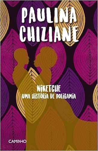 Niketche - uma historia de poligamia (Portuguese Edition ...