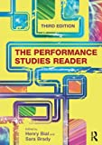 : The Performance Studies Reader
