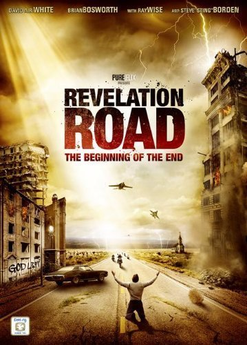Revelation Road: The Beginning of the End by Pure Flix Ent by Gabriel Sabloff
